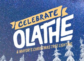 Celebrate Olathe and Mayor's Christmas Tree Lighting on Dec. 1