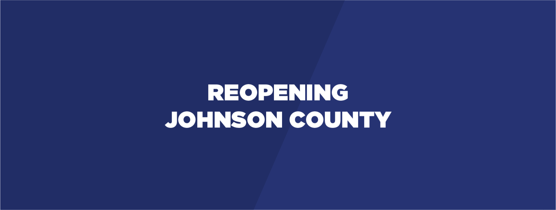 Reopening johnson county