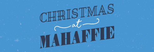 Hometown Holidays - Christmas at Mahaffie