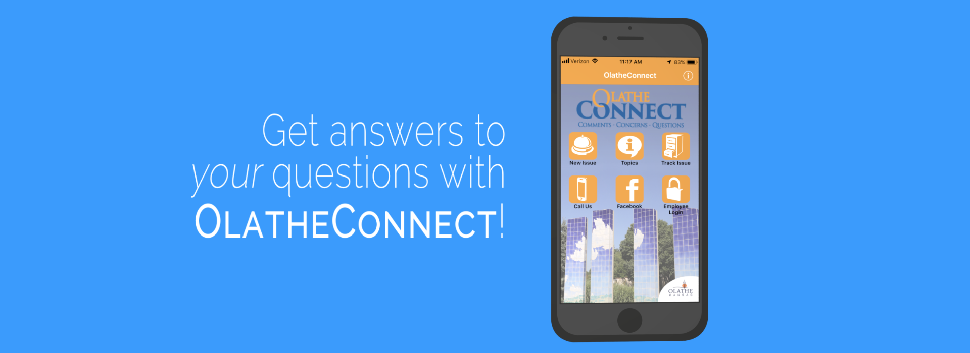 Get answers to your questions with OlatheConnect. Download the app today!