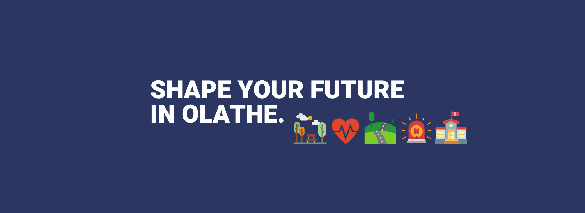 Shape your future in Olathe - 2020 Census