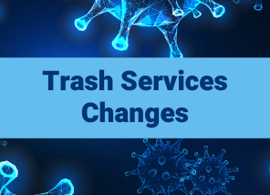 Trash Services Changes